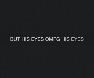 eyes, love, and quote image