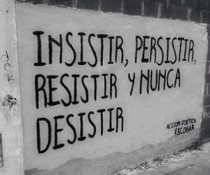 accion poetica, frases, and insistir image