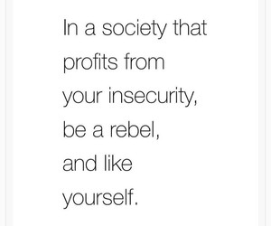 love, quotes, and society image