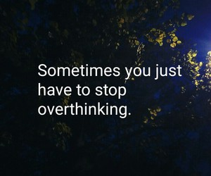 quotes and overthinking image