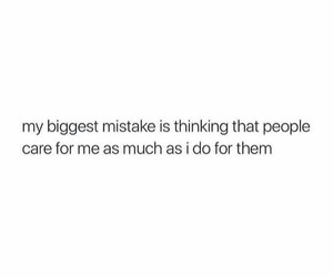quotes, sad, and mistakes image