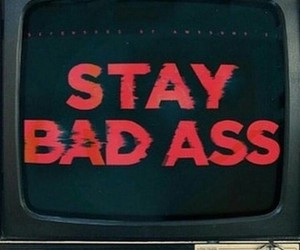 bad ass, quote, and cool image