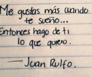 Dream, frases, and juan rulfo image