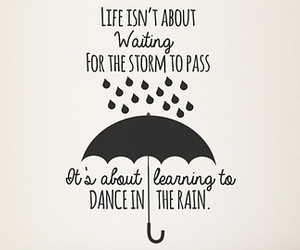 quote, dance, and rain image