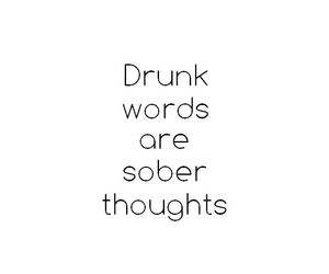black&white, drunk, and quotes image