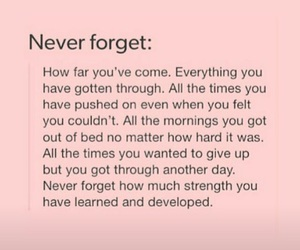 never forget, quotes, and hard times image