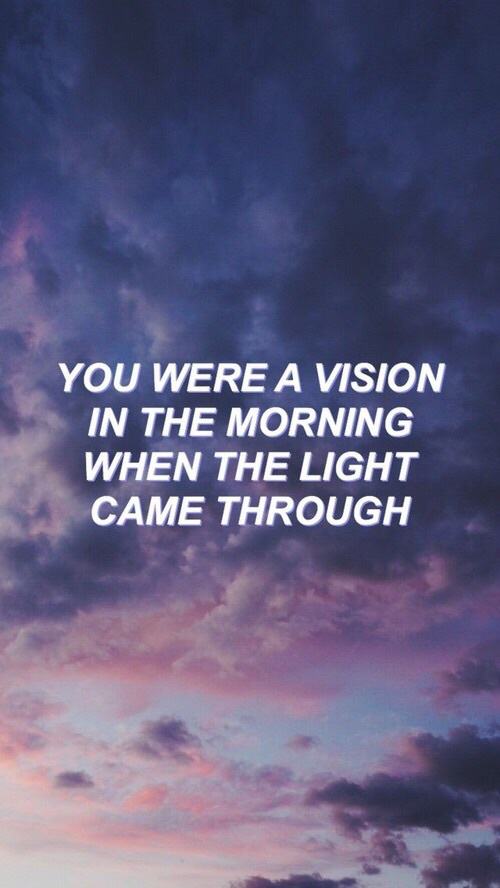 895 Images About Quotes Song Lyrics Captions On We Heart It See More About Quote Lyrics And Grunge