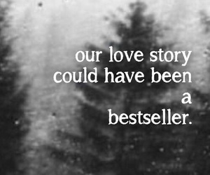 bestseller, love story, and quote image