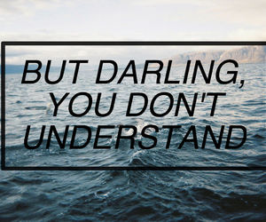 quotes, darling, and ocean image
