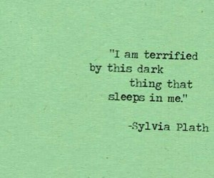 quotes, dark, and sylvia plath image