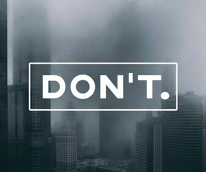 wallpaper, don't, and quote image