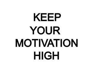 highschool, keep, and motivation image