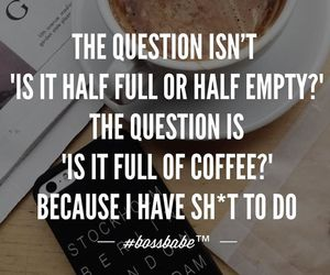quote, coffee, and money image