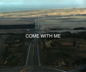 come, with me, and saying image