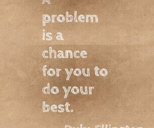 chance, problem, and quotes image