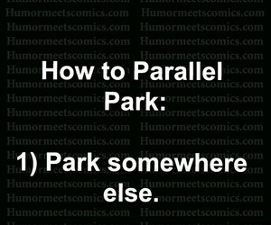 cars, humor, and parking image