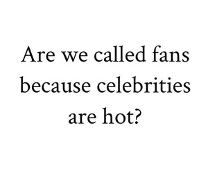 celebrity, fans, and Hot image