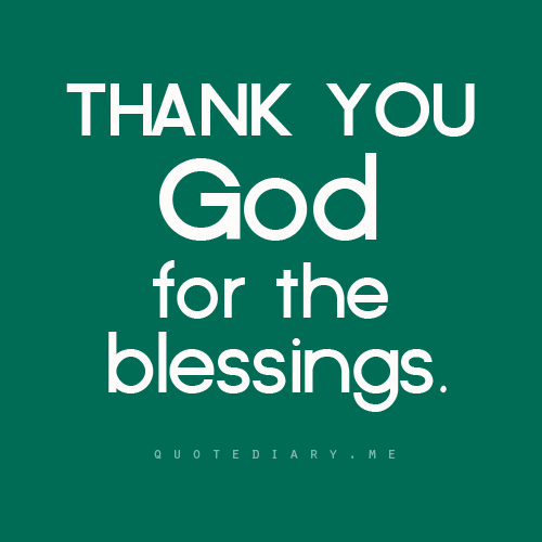 Imágenes De Thank You God For The Blessings Quotes