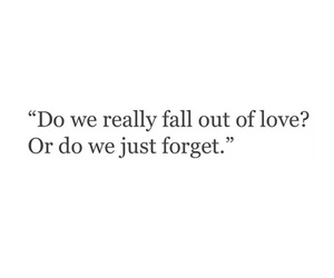 quotes, love, and forget image