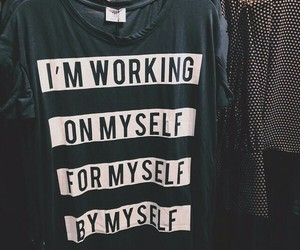 quotes, shirt, and myself image