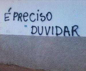 graffiti, duvida, and pichação image