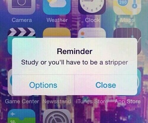 study, reminder, and stripper image