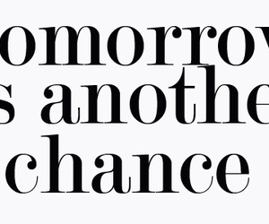 quote, tomorrow, and chance image