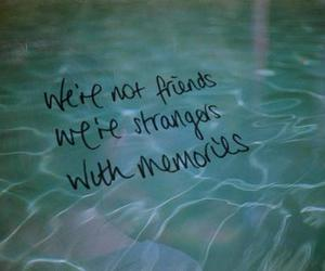 memories, friends, and quotes image