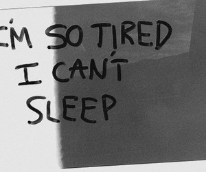 tired, sleep, and quote image