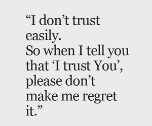 quotes, trust, and regret image