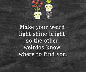 weird, quotes, and light image