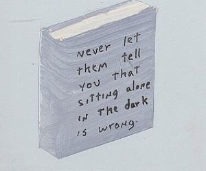 quote, dark, and alone image