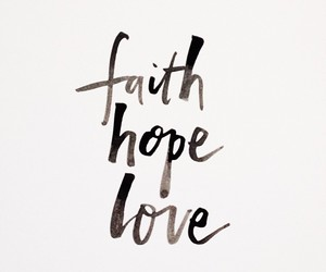 quotes, faith, and hope image