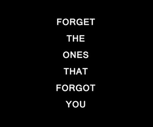 quotes, forget, and life image