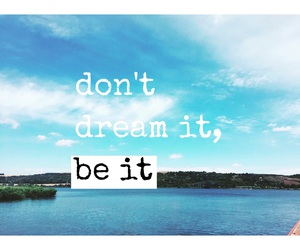 come, motivational, and dreams image