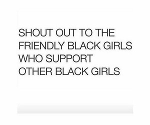 support, black girls, and words image