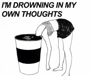 thoughts, quotes, and drowning image