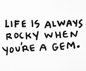 gems, life, and quote image