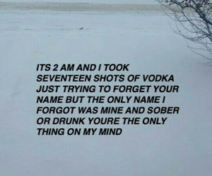drunk, forget, and me image
