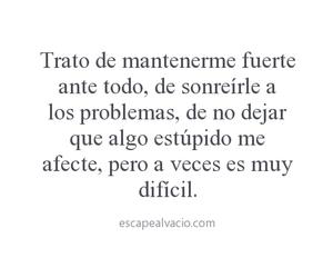 frase en español, mantenerme fuerte, and a veces es muy dificil image