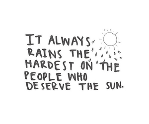 quotes, rain, and sun image
