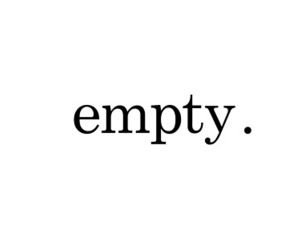 empty, life, and quotes image
