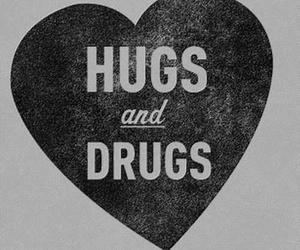 drugs, hug, and heart image