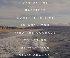 courage, happiness, and quotes image