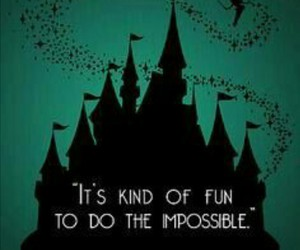 disney, quote, and impossible image