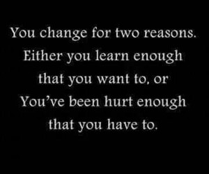quote, change, and hurt image