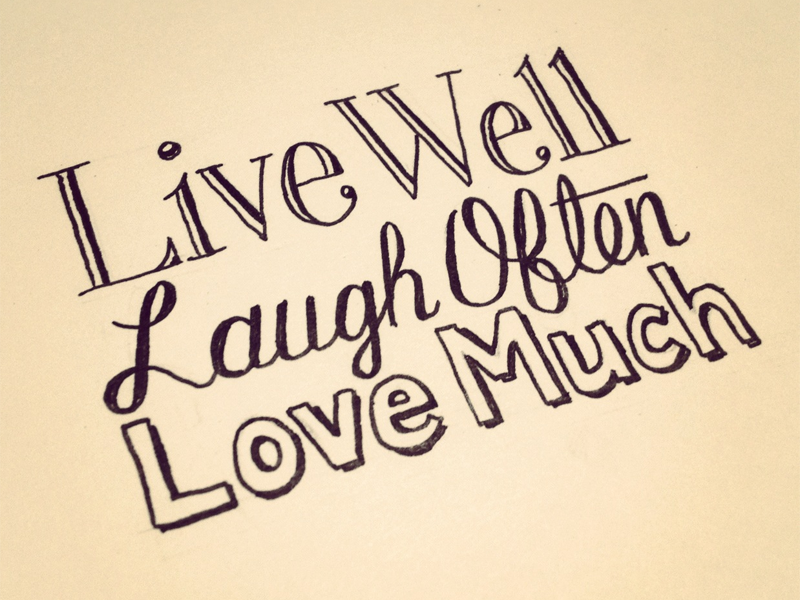 Live Laugh Love Seanwes Hand Lettering Type Design Sean McCabe Magnificent Live Laugh Love Quotes Short Quotes