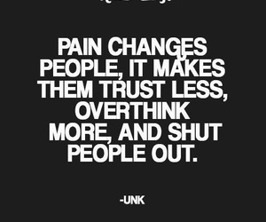 pain, quotes, and trust image