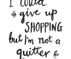 quote, shopping, and sayings image