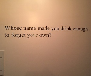 quotes, drunk, and drink image
